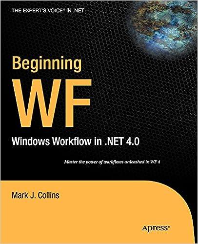 Beginning WF: Windows Workflow in  NET 4 0 (Expert's Voice