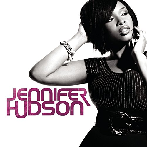 Jennifer Hudson [Explicit]