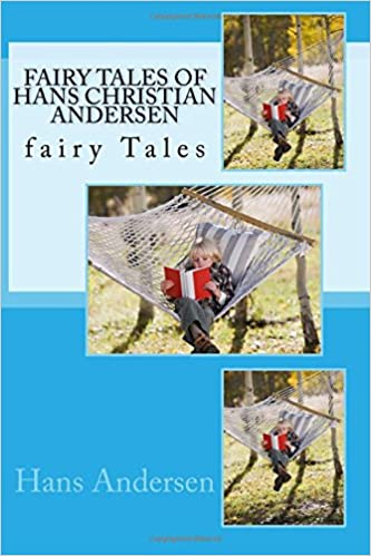 Fairy Tales of Hans Christian Andersen: fairy Tales: Volume 1