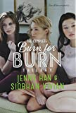 The Complete Burn for Burn Trilogy, Jenny Han and Siobhan Vivian, 1481424424