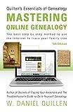 Mastering Online Genealogy (Quillen's Essentials of Genealogy) by Dan Quillen (2016-10-25)