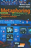 img - for Metaphoring - Komplexit t erfolgreich managen book / textbook / text book