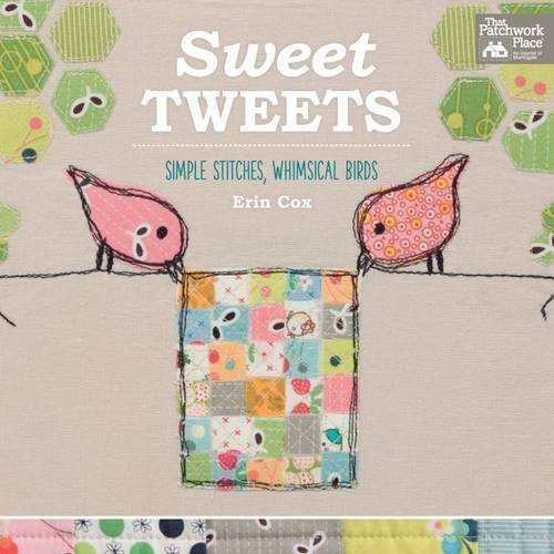 Book Cover: Sweet Tweets: Simple Stitches, Whimsical Birds