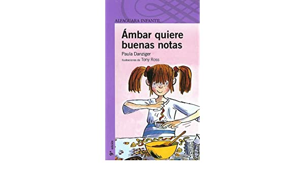 Ambar quiere buenas notas / Amber Brown Wants Extra Credit (Turtleback School & Library Binding Edition) (Spanish Edition): Paula Danziger: 9781417698462: ...