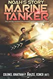 Noah's Story:  Marine Tanker (The United Federation Marine Corps' Lysander Twins) (Volume 3)