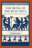 The Being of the Beautiful: Plato's Theaetetus, Sophist, and Statesman, Plato, 0226670384