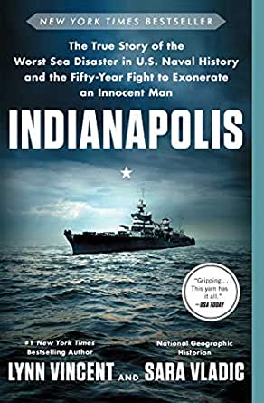 Indianapolis: The True Story of the Worst Sea Disaster in ...