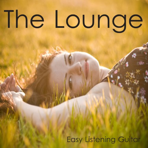 The Lounge: Easy Listening Guitar ()