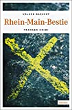 Rhein-Main-Bestie: Franken Krimi (Charly Hermann)