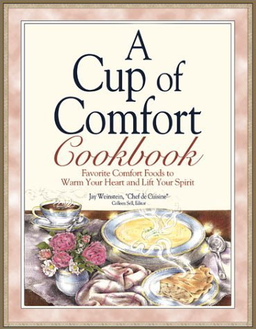 A Cup of Comfort Cookbook: Favorite Comfort Foods to Warm Your Heart and Lift Your Spirit Paperback October 1, 2002