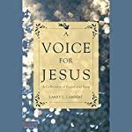 A Voice for Jesus: A Collection of Poetry and Song | Larry L. Lambert