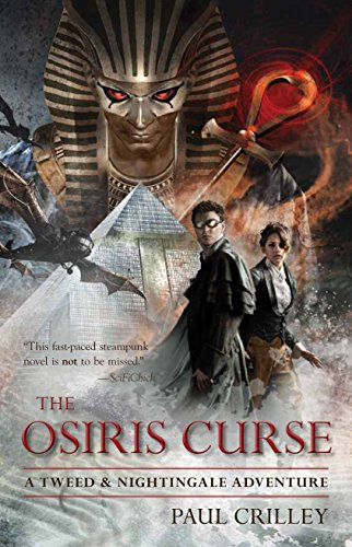The Osiris Curse: A Tweed & Nightingale Adventure (Tweed and Nightingale Adventures)