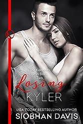 Losing Kyler (The Kennedy Boys Book 2)