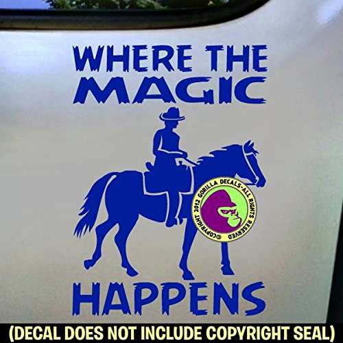 MAGIC HAPPENS Horse Rider Trail Riding Horseback Novelty Decal Vinyl Bumper Sticker Laptop Window Car Truck Trailer Wall Sign BLUE
