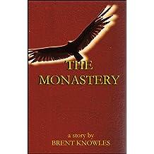 The Monastery (Sabriel Book 1)
