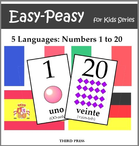 French Number Flash Cards - 5 Languages: Numbers from 1 to 20 - Spanish, French, German, Italian & Portuguese (Easy-Peasy For Kids Series)