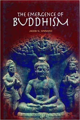 The Emergence of Buddhism (Greenwood Guides to Historic Events of the Ancient World)