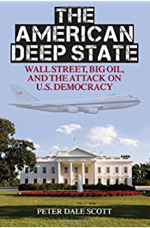 The Deep State: The Fall of the Constitution and the Rise of a ...