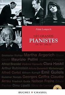 Les grands pianistes du XXe siècle, Lompech, Alain