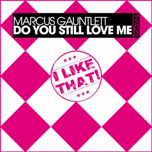 Kiki Do You Love Me Free Mp3 Download: Amazon.com: Do You Still Love Me (Marcus Still Loves House