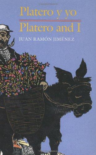 Platero y yo / Platero and I (Spanish-English Bilingual Edition) (English and Spanish Edition)