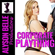 Corporate Plaything: His Executive Gender Swap | Alyson Belle