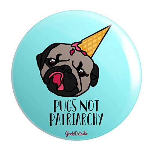 Geek Details Pugs Not Patriarchy 2.25