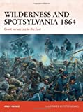 Wilderness and Spotsylvania 1864, Andy Nunez, 1472801474