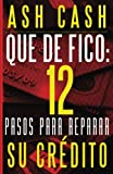 img - for  Qu  De FICO!: 12 Pasos para reparar tu cr dito (Spanish Edition) book / textbook / text book