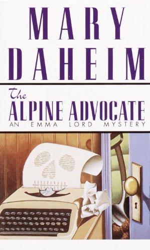 Alpine Advocate: An Emma Lord Mystery