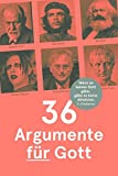 36 Argumente für Gott