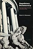 img - for Regulatory Bureaucracy: The Federal Trade Commission and Antitrust Policy by Robert A. Katzmann (1981-01-31) book / textbook / text book