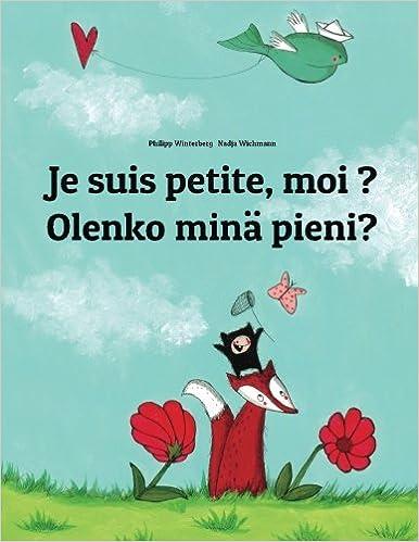 Je suis petite, moi ? Olenko minä pieni?: Un livre d'images pour les enfants (Edition bilingue français-finnois) (French and Finnish Edition)