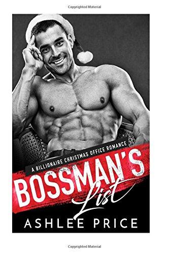 Bossman's List: A Billionaire Christmas Office Romance pdf