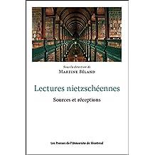 Lectures nietzschéennes: Sources et réceptions (French Edition)