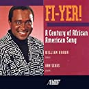 Fi-Yer! A Century of African American Song