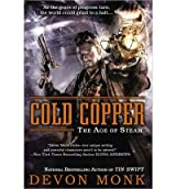 [(Cold Copper)] [Author: Devon Monk] published on (July, 2013)