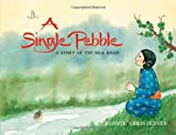 A Single Pebble, Bonnie Christensen, 1596437154