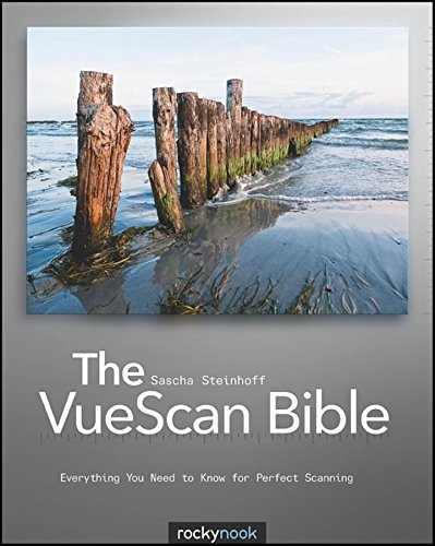 The VueScan Bible: Everything You Need to
