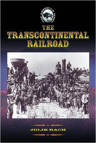The Transcontinental Railroad (The American West) ebook