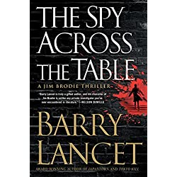 The Spy Across the Table (A Jim Brodie Thriller)