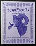 img - for Deadbase '91: The Annual Edition of the Complete Guide to Grateful Dead Songlists book / textbook / text book