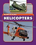 Helicopters, Andrew Langley, 1607530597