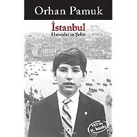 İstanbul - Hatıralar ve Şehir