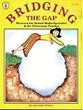 Bridging the Gap Between the Media Specialist and the Classroom Teacher, Jan G. Philpot, 0865300712