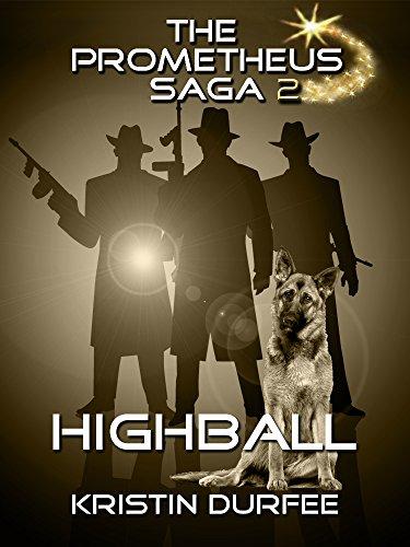 Highball (The Prometheus Saga Volume 2)