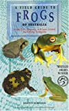Field Guide to Frogs of Australia, Martyn Robinson, 0730103935