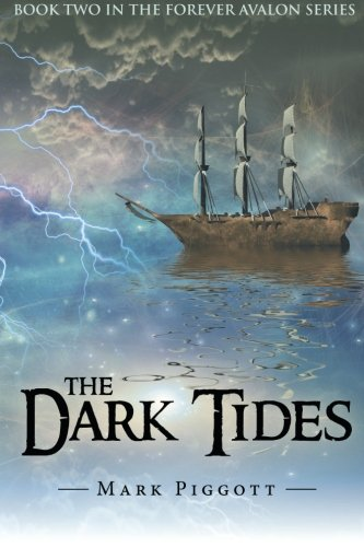 The Dark Tides: Book Two in the Forever Avalon Series