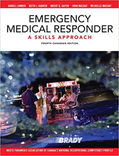 Emergency Medical Responder: A Skills Approach, Canadian Edition