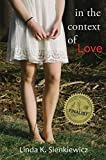 img - for In the Context of Love by Linda K. Sienkiewicz (2015-09-08) book / textbook / text book